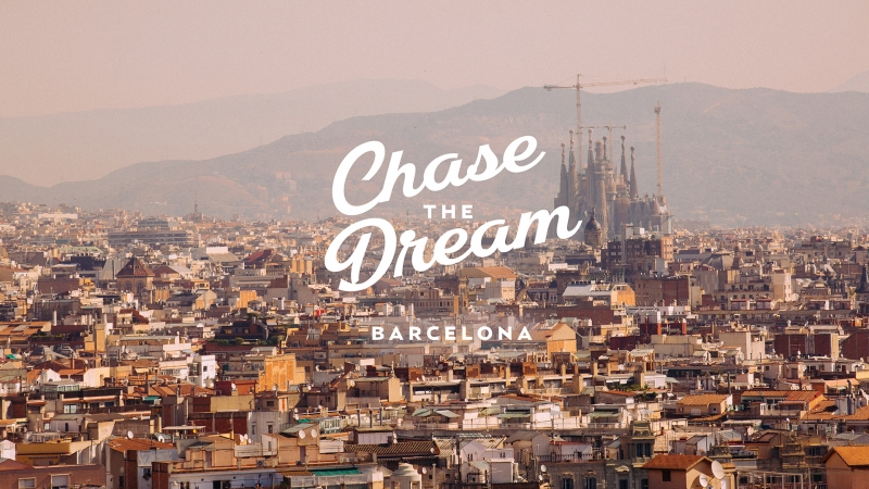 Chase The Dream: Barcelona